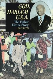 """GOD, HARLEM U.S.A.: The Father Divine Story"" by Jill Watts"