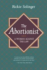 THE ABORTIONIST: A Woman Against the Law by Rickie Solinger