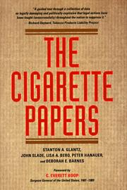 THE CIGARETTE PAPERS by Stanton A. Glantz
