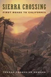 SIERRA CROSSING by Thomas Frederick Howard