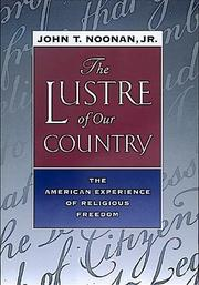 THE LUSTRE OF OUR COUNTRY by Jr. Noonan