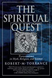 """""""THE SPIRITUAL QUEST: Transcendence in Myth, Religion, and Science"""" by Robert M. Torrance"""