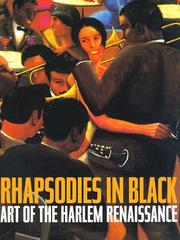 RHAPSODIES IN BLACK: Art of the Harlem Renaissance by Richard J. & David A. Bailey Powell