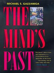 THE MIND'S PAST by Michael S. Gazzaniga