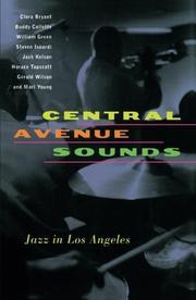 CENTRAL AVENUE SOUNDS: Jazz in Los Angeles by Clora et al.--Eds. Bryant