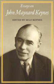 ESSAYS ON JOHN MAYNARD KEYNES by Milo -- Ed. Keynes