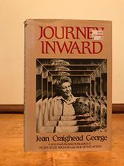 THE JOURNEY INWARD by Jean Craighead George