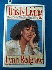 THIS IS LIVING by Lynn Redgrave