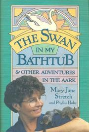 THE SWAN IN MY BATHTUB by Mary Jane Stretch