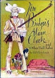 JIM BRIDGER'S ALARM CLOCK AND OTHER TALL TALES by Sid Fleischman