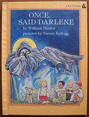 ONCE SAID DARLENE by Steven Kellogg