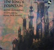 THE KING'S FOUNTAIN by Ezra Jack Keats