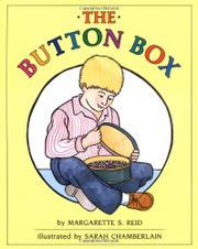 THE BUTTON BOX by Margarette S. Reid