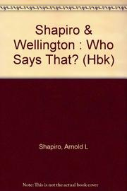 WHO SAYS THAT? by Arnold L. Shapiro
