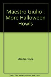 MORE HALLOWEEN HOWLS by Giulio Maestro