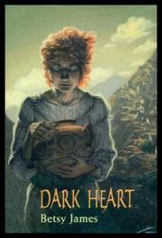 DARK HEART by Betsy James