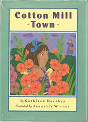 COTTON MILL TOWN by Kathleen Hershey