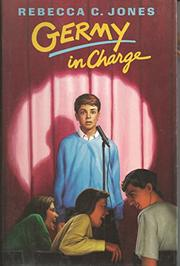 GERMY IN CHARGE by Rebecca C. Jones