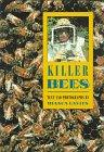 KILLER BEES by Bianca Lavies