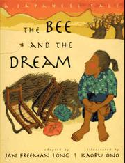 THE BEE AND THE DREAM by Jan Freeman Long