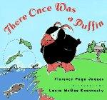THERE ONCE WAS A PUFFIN by Florence Page Jaques