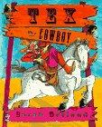 TEX THE COWBOY by Sarah Garland