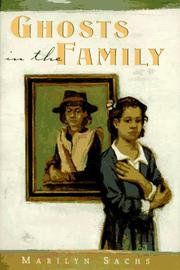 GHOSTS IN THE FAMILY by Marilyn Sachs