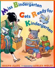 Cover art for MISS BINDERGARTEN GETS READY FOR KINDERGARTEN