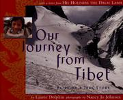 OUR JOURNEY FROM TIBET by Laurie Dolphin
