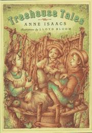 TREEHOUSE TALES by Anne Isaacs