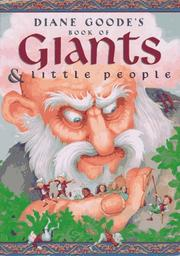 DIANE GOODE'S BOOK OF GIANTS AND LITTLE PEOPLE by Diane Goode