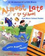 ALMOST LATE TO SCHOOL by Carol Diggory Shields