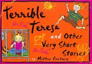 TERRIBLE TERESA by Mittie Cuetara