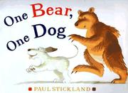 ONE BEAR, ONE DOG by Paul Stickland