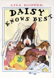 DAISY KNOWS BEST by Lisa Kopper