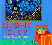 NIGHT CITY by Monica Wellington