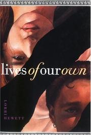LIVES OF OUR OWN by Lorri Hewett