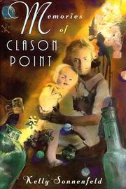 MEMORIES OF CLASON POINT by Kelly Sonnenfeld