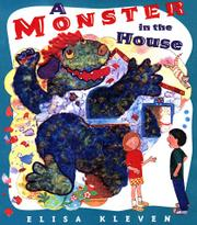 A MONSTER IN THE HOUSE by Elisa Kleven