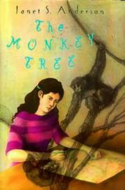 THE MONKEY TREE by Janet S. Anderson