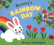 BUNNY'S RAINBOW DAY by Monica Wellington