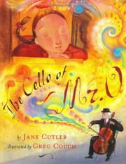 THE CELLO OF MR. O by Jane Cutler