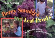 BERRY SMUDGES AND LEAF PRINTS by Ellen B. Senisi