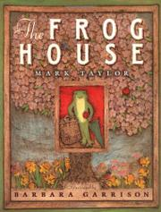 THE FROG HOUSE by Mark Taylor