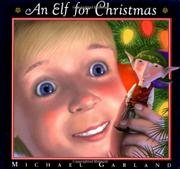 AN ELF FOR CHRISTMAS by Michael Garland