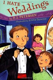I HATE WEDDINGS by P.J. Petersen
