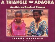 A TRIANGLE FOR ADAORA by Ifeomoa Onyefulu