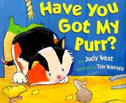 HAVE YOU GOT MY PURR? by Judy West