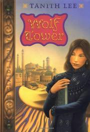 WOLF TOWER by Tanith Lee