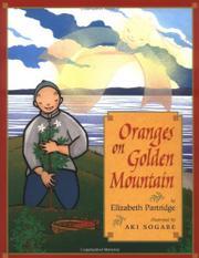 ORANGES ON GOLDEN MOUNTAIN by Elizabeth Partridge